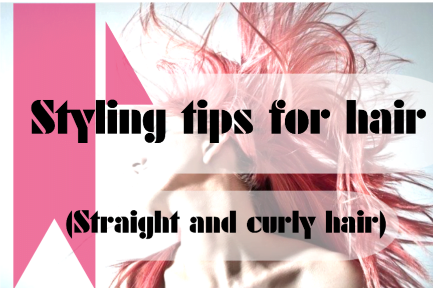 STYLING TIPS FOR HAIR